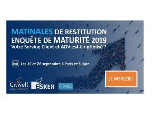 Enquête de Maturité 2019 – Service client & ADV